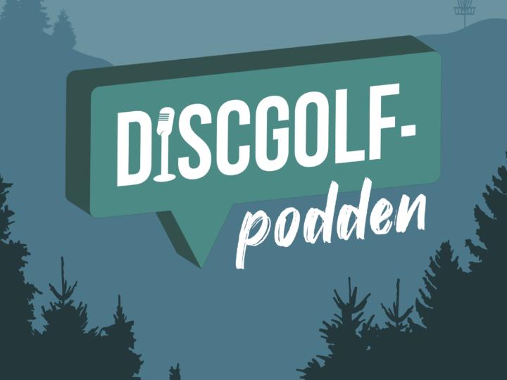 Discgolfpodden – en ny podd om sporten